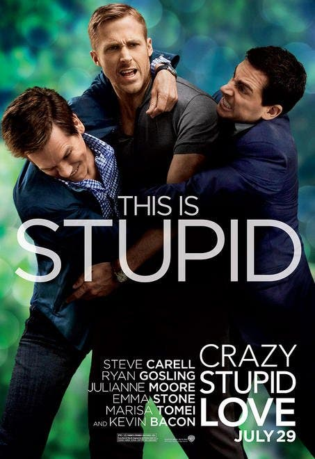 http://www.starmometer.com/wp-content/uploads/2011/07/crazy-stupid-love-movie-poster-5.jpg