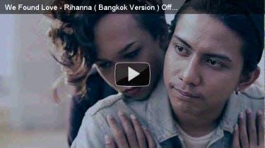 We Found Love Thai MV