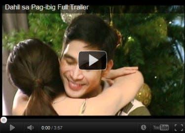 Dahil sa Pag-ibig Full Trailer