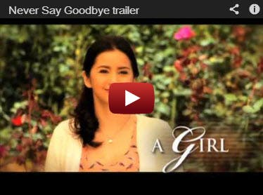 Never Say Goodbye Trailer