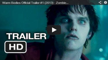 Warm Bodies Trailer