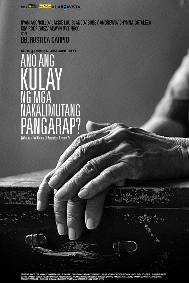Ano Ang Kulay Ng Mga Nakalimutang Pangarap Poster