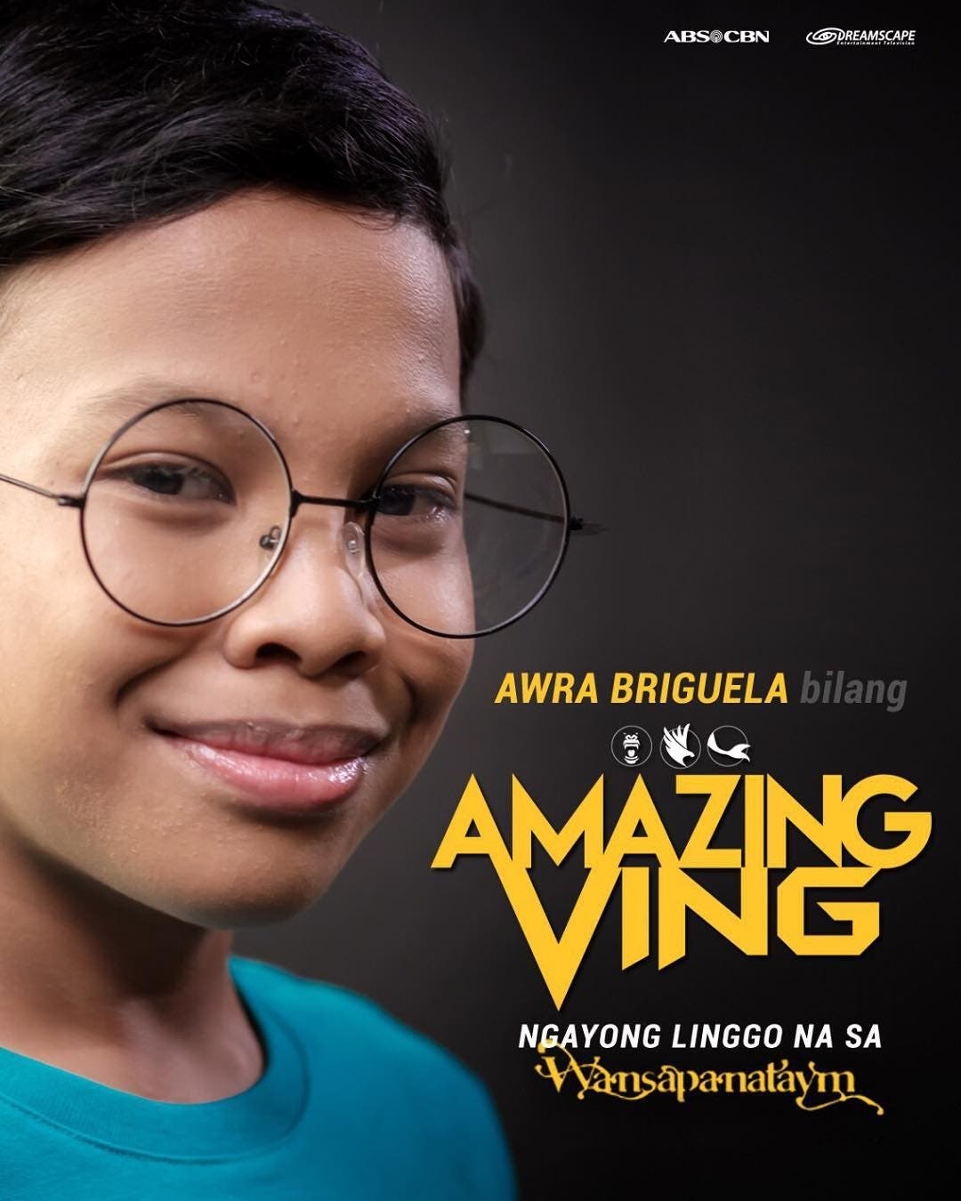 """ABS-CBN is now airing the full trailer of """"Amazing Ving,"""" the newest Wansapanataym episode starring child wonder Awra Briguela as a young superhero."""