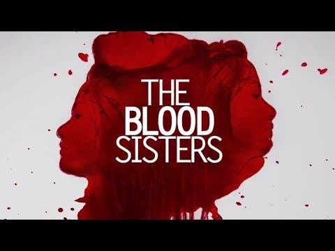 'The Blood Sisters' Trade Trailer – Enchong Dee, Ejay ... Pacific Rim Cover